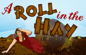 A Roll In The Hay Revise