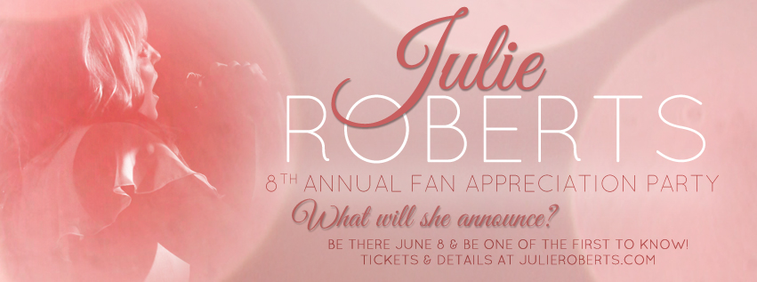 Julie Roberts Fan Appreciation Announcement
