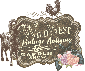 Wild West Vintage Antiques & Garden Show